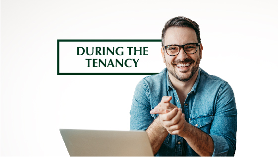 During the Tenancy